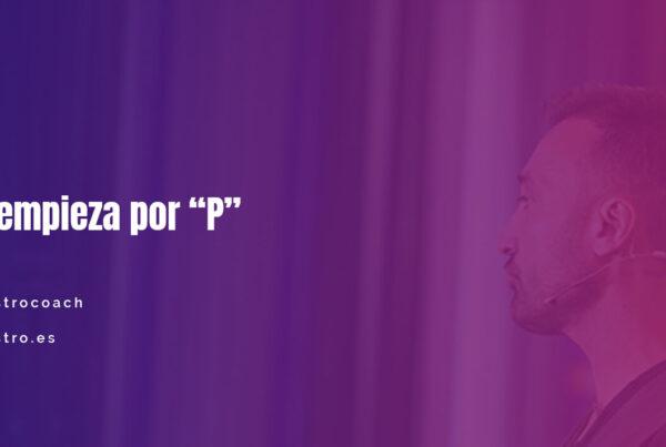"""Tu Mina de Oro empieza por """"P"""""""